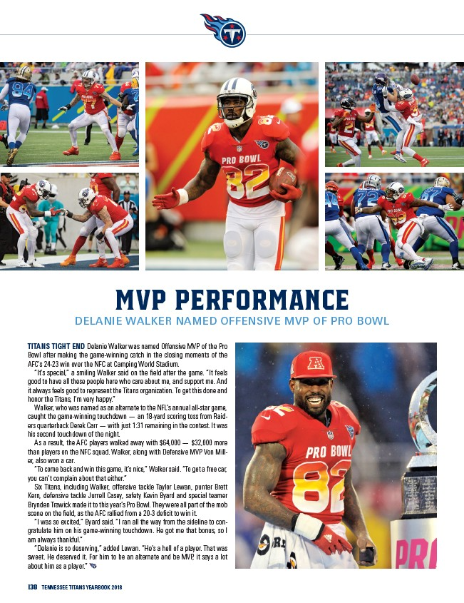 0c287e7a MVP Performance Delanie Walker Named Offensive MVP of Pro Bowl Titans tight  end Delanie Walker was named Offensive MVP of the Pro Bowl after making the  ...
