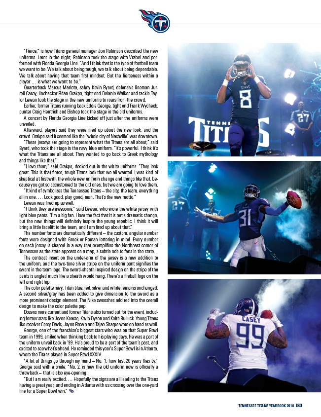 """057ae44d Tennessee Titans yearbook 2018 153 """"Fierce,"""" is how Titans general manager  Jon Robinson described the new uniforms. Later in the night, Robinson took  the ..."""